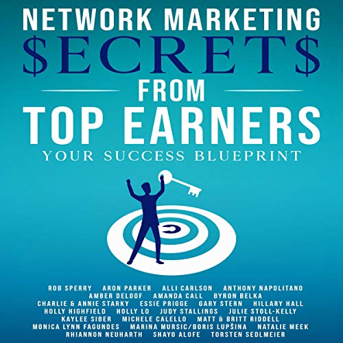 Network Marketing Secrets from Top Earners cover art