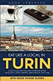 Eat like a local in Turin: Bite-sized foodie guides
