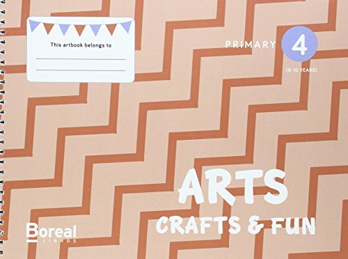 Arts, Crafts & Fun: Primary 4 (9-10 years) - 9788494572036