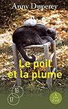 Le Poil et la plume - A Vue d'Oeil - 15/02/2012