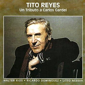 Un Tributo a Carlos Gardel (feat. Walter Ríos, Ricardo Domínguez, Litto Nebbia)