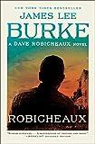 Robicheaux (Dave Robicheaux Novel) by James Lee Burke
