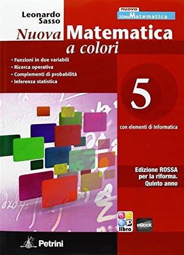 Nuova matematica a colori. Con elementi di informatica. Ediz. rossa. Per il 2° biennio: N.MAT.COL.ROSSA 5