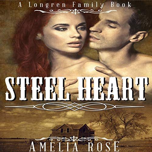 Steel Heart: Historical Western Cowboy Romance audiobook cover art