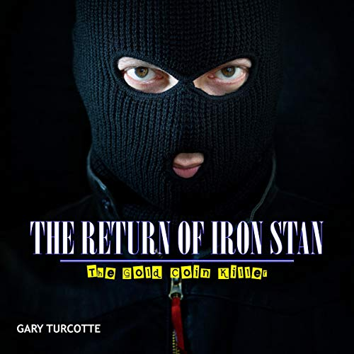 The Return of Iron Stan cover art