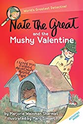Nate the Great and the Mushy Valentine books.