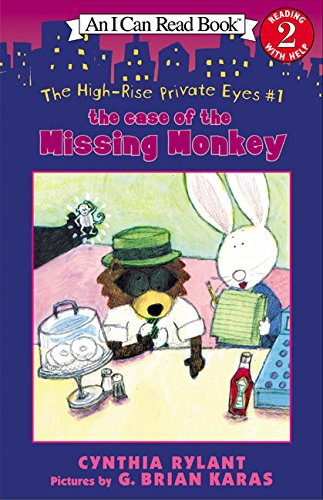 The High-Rise Private Eyes #1: The Case of the Missing Monkey (I Can Read)の詳細を見る