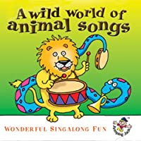 Wild World of Animal Songs