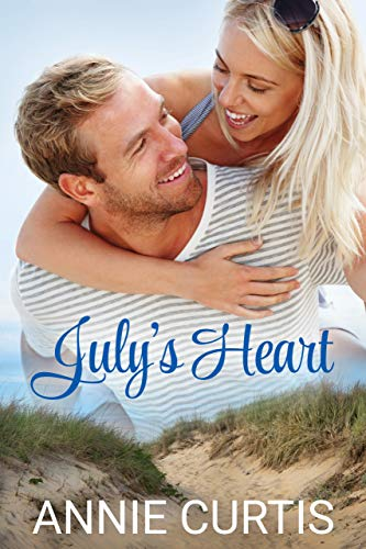 Book: July's Heart - A Contemporary Romantic Comedy (Texas Plains Series Book 2) by Annie Curtis