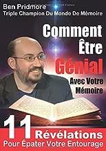 Comment être génial avec votre mémoire (French Edition)