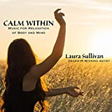 Calm Within: Music for Relaxation of Body and Mind - Perfect for Massage, Spa, Yoga, Meditation