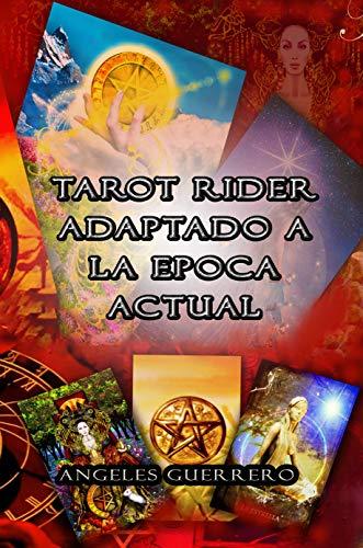 TAROT RIDER ADAPTADO A LA ÉPOCA ACTUAL (EXOTERISMO nº 2)