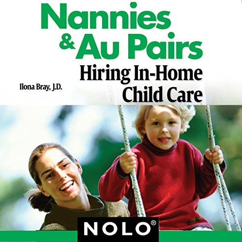 Nannies & Au Pairs: Hiring In-Home Child Care audiobook cover art