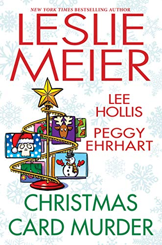 Christmas Card Murder by [Leslie Meier, Lee Hollis, Peggy Ehrhart]
