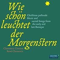 Wie Schoen Leuchtet Der Morgenstern by VARIOUS ARTISTS (2011-11-15)