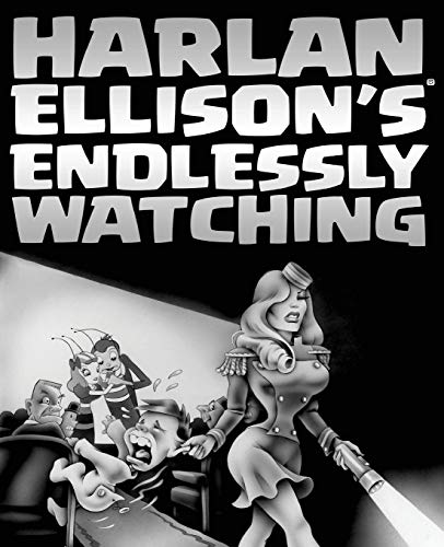 Harlan Ellison's Endlessly Watching