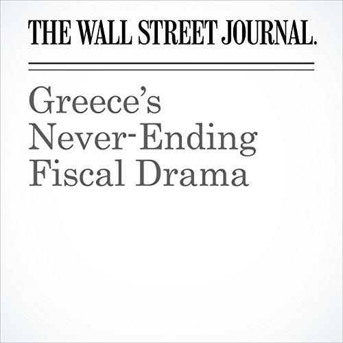 Greece's Never-Ending Fiscal Drama copertina