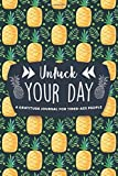 UNFUCK YOUR DAY: A Pineapple Gratitude Journal for Tired-Ass People.  Daily Inspirational Quotes Notebook. A Perfect Gag Gift For Women and Men. (F This Shitshow)