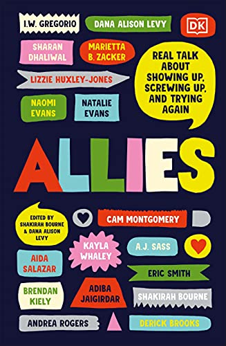 Allies: Real Talk About Showing Up, Screwing Up, And Trying Again (English Edition)