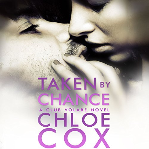 Taken by Chance audiobook cover art