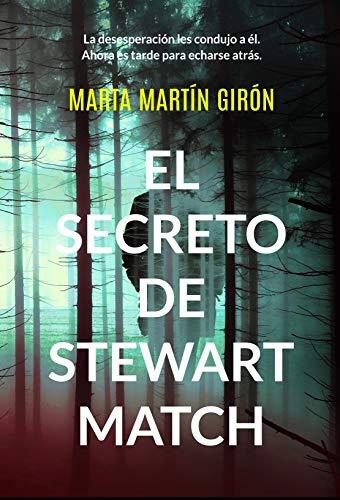 Portada del libro El secreto de Stewart Match de Marta Martín Girón