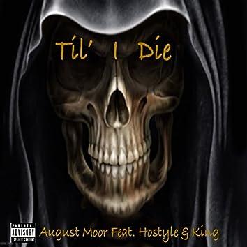 Til' I Die (feat. Hostyle & King) - Single