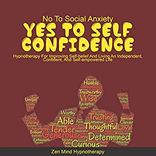 No to Social Anxiety, Yes to Self Confidence! audiobook cover art