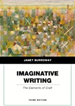 Imaginative Writing: The Elements of Craft (Penguin Academics Series)