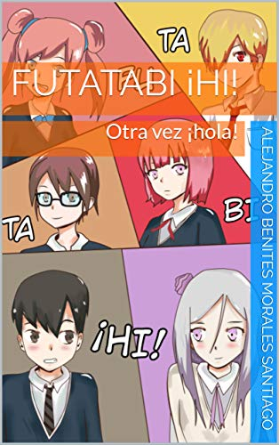 Futatabi ¡hi!: Otra vez ¡hola!