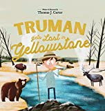 Truman Gets Lost In Yellowstone
