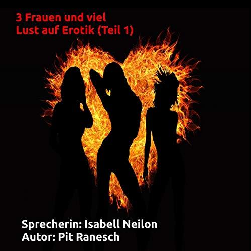 3 Frauen und viel Lust auf Erotik 1 Titelbild
