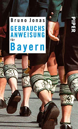 Gebrauchsanweisung für Bayern: 19. aktualisierte Auflage 2016