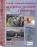 Prise en charge pré-hospitalière des urgence néonatales et pédiatriques