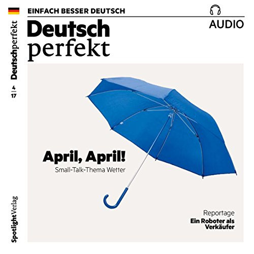 Deutsch lernen Audio - April, April! Small-Talk-Thema Wetter cover art