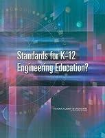Standards for K-12 Engineering Education?