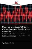 Étude de plusieurs méthodes d'amortissement des vibrations de torsion: Et un modèle informatique universel dans le programme PSCAD pour une étude plus approfondie de la vibration torsionnelle