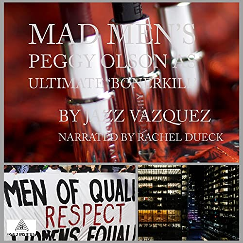 『Mad Men's Peggy Olson as the Ultimate 'Bonerkill'』のカバーアート