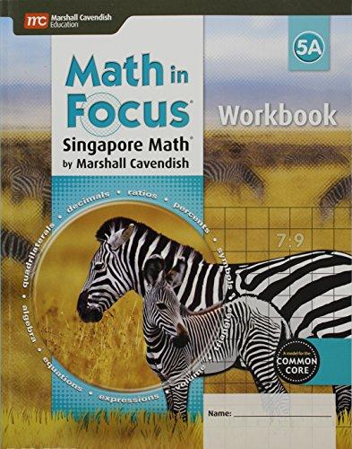 Math in Focus 5A: Singapore Math (Math in Focus: Singapore Math)