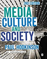Media, Culture and Society: An Introduction (NULL)