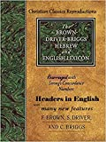 Strong Exhaustive Dictionary and Brown, Driver & Biggs Lexicon combined: One Volume with English Headers (English Edition)