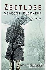 Zeitlose - Simeons Rückkehr Broschiert
