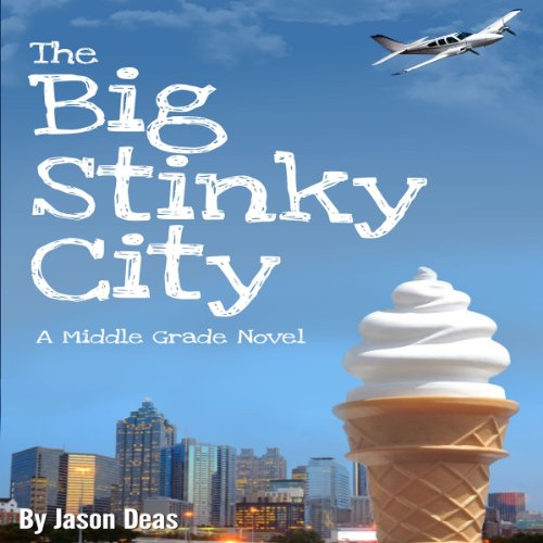 The Big Stinky City audiobook cover art