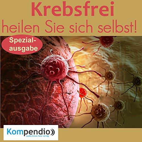 Krebsfrei: heilen Sie sich selbst! Titelbild