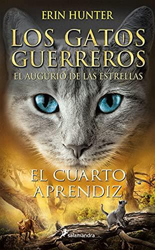 El cuarto aprendiz (Los Gatos Guerreros | El augurio de las estrellas 1) de Erin Hunter
