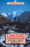 Langtang with Gosainkund and Helambu: A Trekker's Guide