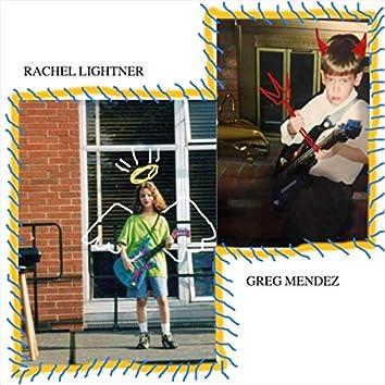 Greg Mendez / Rachel Lightner