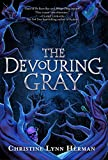 The Devouring Gray: 1