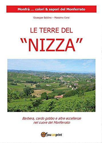 Le terre del «Nizza». Barbera, il cardo gobbo e altre eccellenze nel cuore del Monferrato