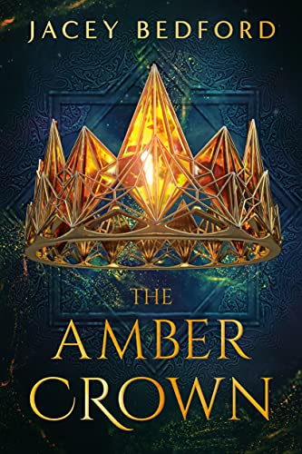 The Amber Crown (English Edition)