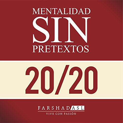La Mentalidad Sin Pretextos [The 'No Excuses' Mindset] audiobook cover art